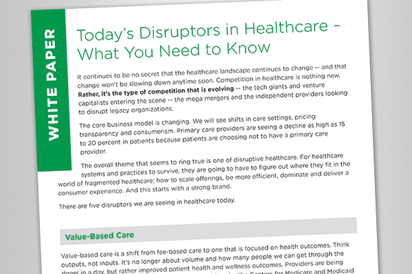 Today's Disruptors in Healthcare