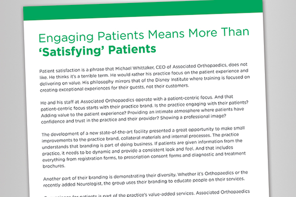 White Paper: Engaging Patients Means More than Satisfying Patients